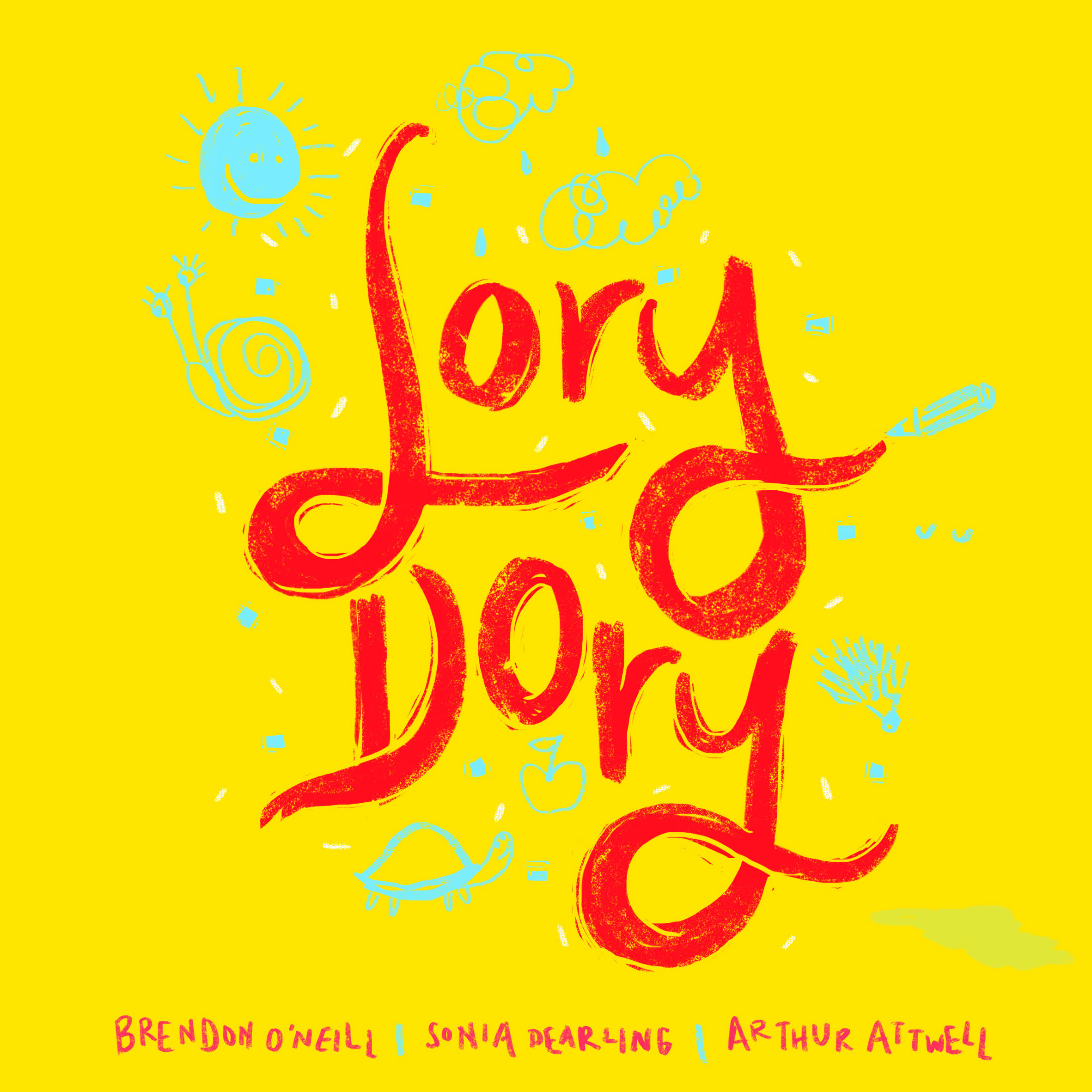 Lory Dory, By Sonia Dearling, Brendon O'neill And Arthur Attwell